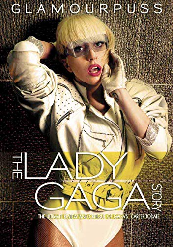 Glamourpuss: The Lady Gaga Story
