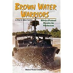 Brown Water Warriors - Navy PBRs in Vietnam