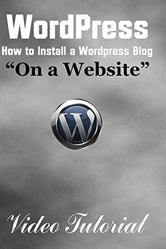 Wordpress - How to Install a Wordpress Blog on a Website (Video Tutorial)