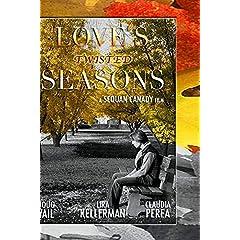 Love's Twisted Seasons