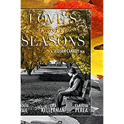 Love's Twisted Seasons