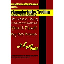 Triangular Index Trading: A Long Equity - Short Futures Option Strategy