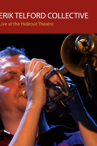 Erik Telford Collective - Live at the Hideout (DVD and 2 CD set)