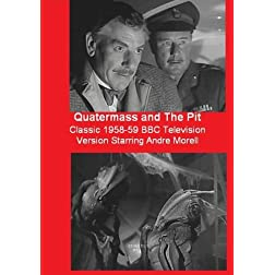 Quatermass and The Pit - The Classic 1958-59 BBC Television Version Starring Andre Morell