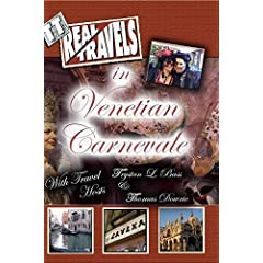 T&T's Real Travels in Venetian Carnevale