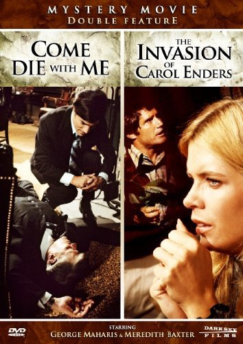 Invasion of Carol Enders & Come Die With Me