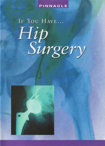 If You Have: Hip Surgery For Pain