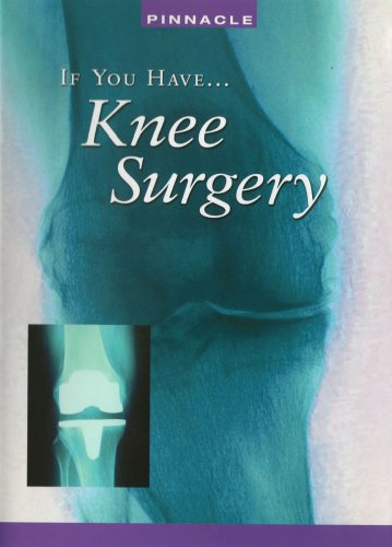 If You Have: Knee Surgery For Pain