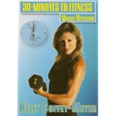 30 Minutes To Fitness: Muscle Definition With Kelly Coffey