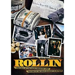 Rollin: the Fall of the Auto Industry and Rise of the Drug Economy in Detroit