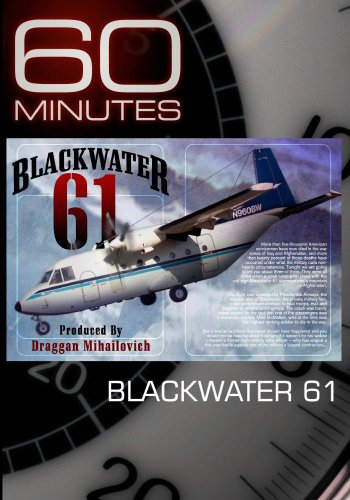 60 Minutes - Blackwater 61 (February 21, 2010)