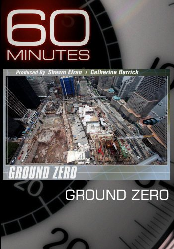 60 Minutes - Ground Zero (February 21, 2010)