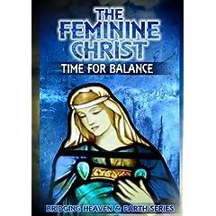 The Feminine Christ: Time For Balance