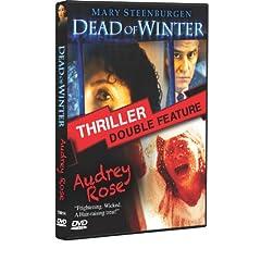 Dead of Winter & Audrey Rose