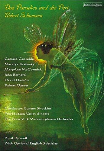 Robert Schumann - Das Paradies und die Peri