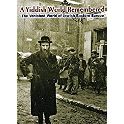 Yiddish World Remembered (Full B&W Col)