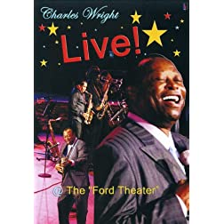 Charles Wright Live @ The Ford Theatre