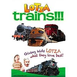 Lotza Trains!