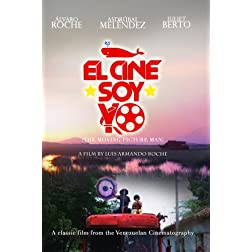 El Cine Soy Yo (The Moving Picture Man)