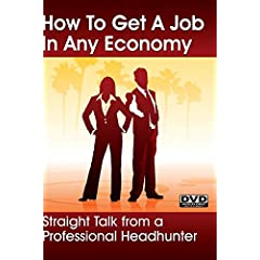 How To Get A Job In Any Economy