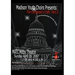 Madison Youth Choirs Presents The Composers Craft Part II