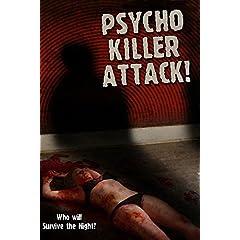 Psycho Killer Attack