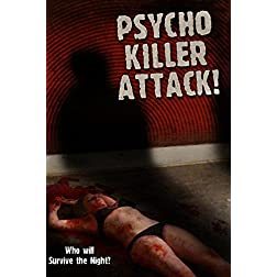 Psycho Killer Attack
