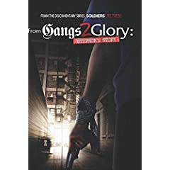 From Gangs 2 Glory: Stephon's Story