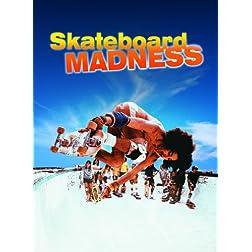 Skateboard Madness (Reis)