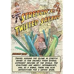 Stretch's Twisted Safari