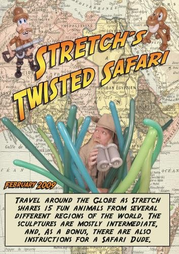 Stretch's Twisted Safari