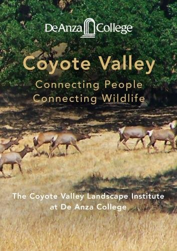 Coyote Valley: Connecting People, Connecting Wildlife