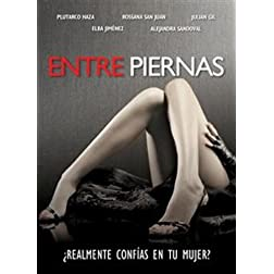 Entre Piernas (Spanish)