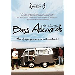 Bass Ackwards