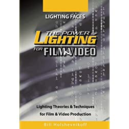 The Power Of Lighting For Film & Video: Lighting Faces