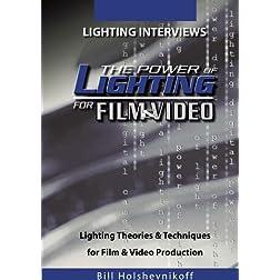 The Power Of Lighting For Film & Video: Lighting Interviews