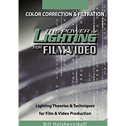Color Correction & Filtration: Power of Lighting