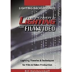 The Power Of Lighting For Film & Video: Lighting Backgrounds