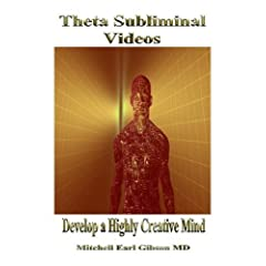 The Theta Trance Subliminal Video Series: Develop a Creative Mindset