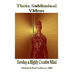 The Theta Trance Subliminal Video Series: Develop a Creative Mindset