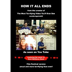 How It All Ends - Festival Version