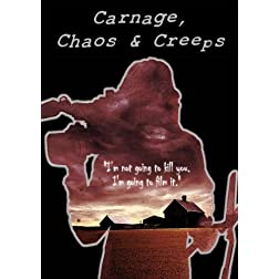 Carnage, Chaos & Creeps
