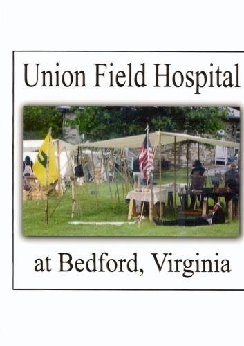 Union Field Hospital at Bedford, Virginia