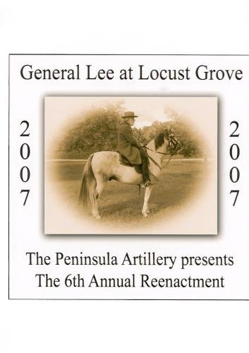 General Lee at Locust Grove 2007