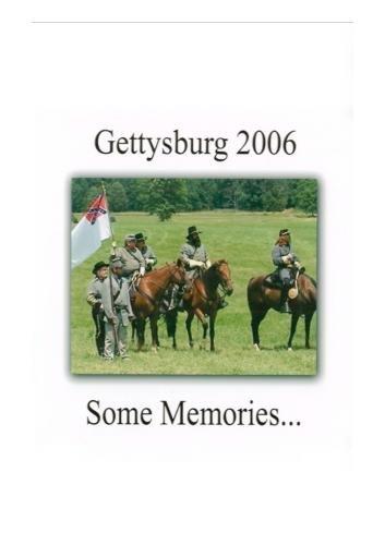 Gettysburg 2006   Some Memories