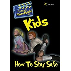 Kids: How To Stay Safe