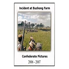 Incident at Bushong Farm - the 2006 and 2007 Confederate Pictures Reenactments