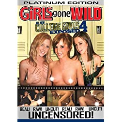 Girls Gone Wild: All New College Girls Exposed #4
