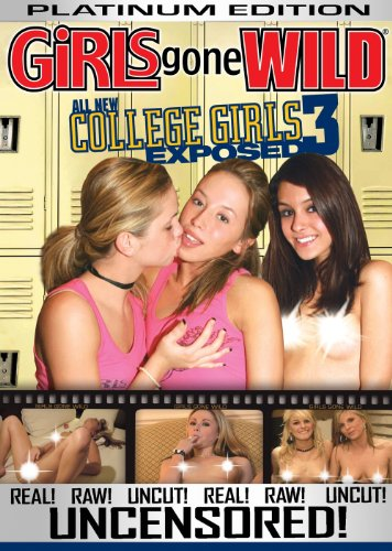 Girls Gone Wild: All New College Girls Exposed #3