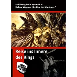 Reise ins Innere des Rings  -  In the Eye of the Ring  -